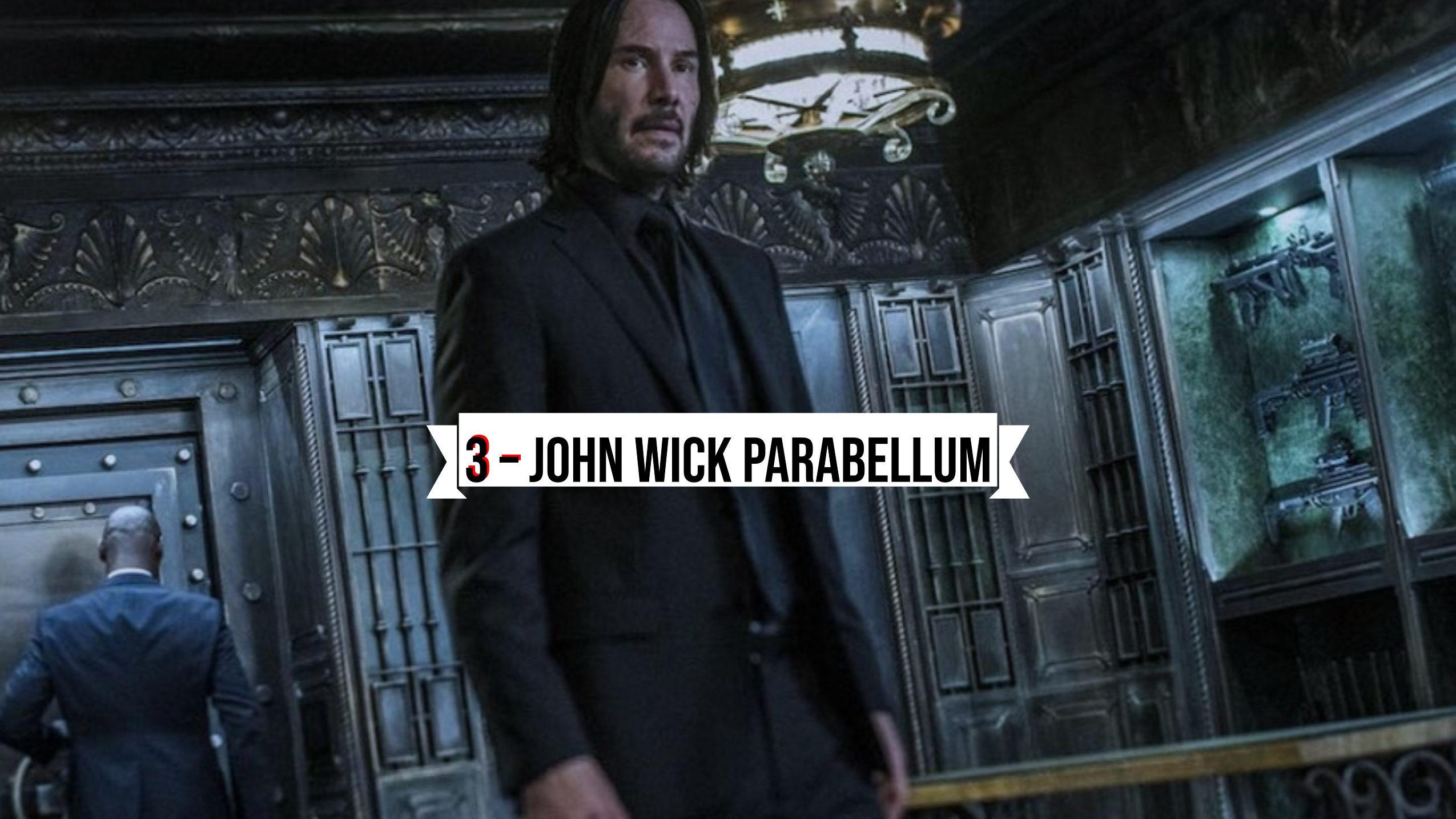 3 – John Wick Parabellum